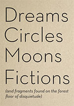 Dreams-Circles-Moons-Fictions1
